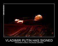 VLADIMIR PUTIN HAS SIGNED TNTERNATIONAL PACKAGE SPRING